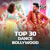 Top 30 Dance Bollywood