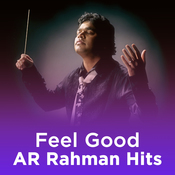 Feel Good A R Rahman Hits