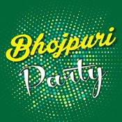 Bhojpuri Party Music Playlist: Best MP3 Songs on Gaana com