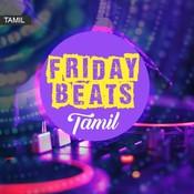 Friday Beats - Tamil