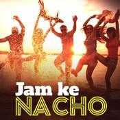 Jam Ke Nacho