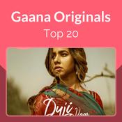 Gaana Originals Top 20