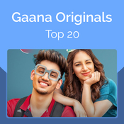 Gaana Originals Top 20