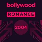 Bollywood Romance 2004