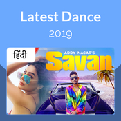 Latest Dance 2019 - Hindi Music Playlist: Best Latest Dance