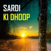 Sardi Ki Dhoop Music Playlist: Best MP3 Songs on Gaana com
