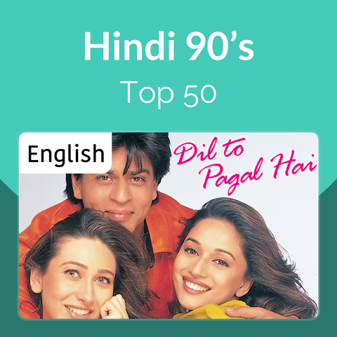 Hindi 90s Top 50 Music Playlist: Best MP3 Songs on Gaana com