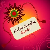 Raksha Bandhan Special Songs, Best Rakhi Special Songs