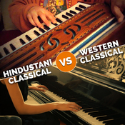 Hindustani Classical vs Western Classical