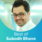 Best Of Subodh Bhave