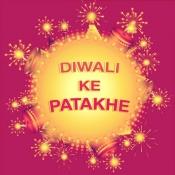 Diwali ke Patakhey