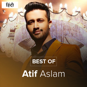 Best of Atif Aslam Music Playlist: Best MP3 Songs on Gaana com