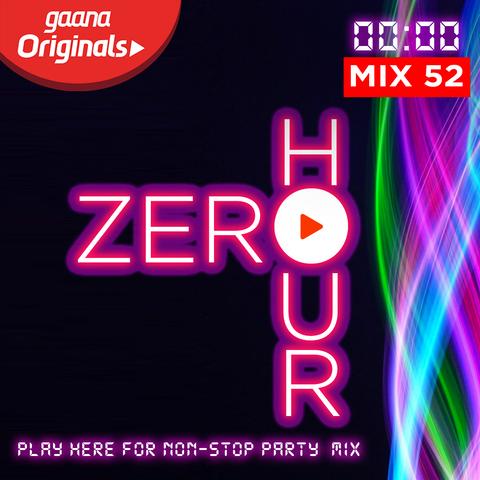 Gaana Zero Hour Music Playlist: Best Gaana Zero Hour MP3