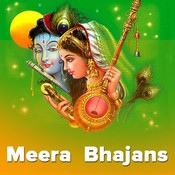 Meera Bhajans Music Playlist: Best MP3 Songs on Gaana.com