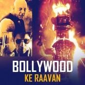 Bollywood Ke Raavan
