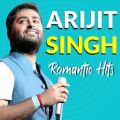 Arijit Singh - Romantic Hits