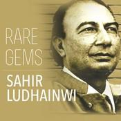 Rare Gems Sahir Ludhianvi