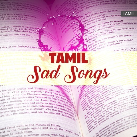 Tamil Sad Songs Music Playlist: Best MP3 Songs on Gaana com