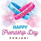 Friendship Day Special - Punjabi