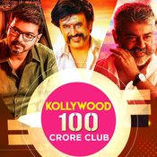 Kollywood 100 Crore Club