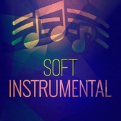 Soft Instrumental Music Playlist: Best Instrumental Songs