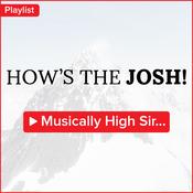 How's the Josh!