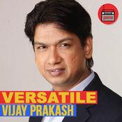 Versatile Vijay Prakash