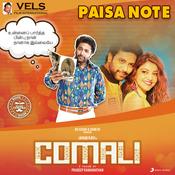 Paisa Note Mp3 Song Download Comali Paisa Note Tamil Song By Hiphop Tamizha On Gaana Com