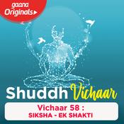 Vichaar 58 - Siksha - Ek Shakti Song