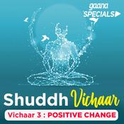 Vichaar 3- Positive Change Song