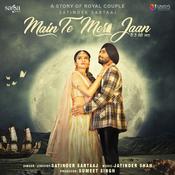Main Te Meri Jaan Song
