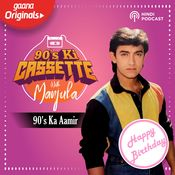 90's Ki Cassette with Manjula Ep 33 : 90's Ka Aamir Song