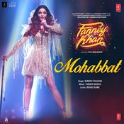 Mohabbat Song