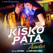 Kisko Pata Acoustic Song