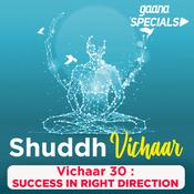 Vichaar 30-  Success In Right Direction Song