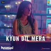 Kyun Dil Mera Song