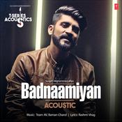 Badnaamiyan Acoustic Song