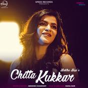 Chitta Kukkar Song