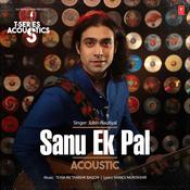 Sanu Ek Pal Acoustic Song