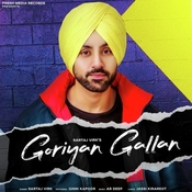 Goriyan Gallan Song