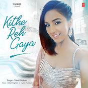 Kithe Reh Gaya Song