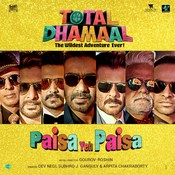 Paisa Yeh Paisa Total Dhamaal Movie Songs