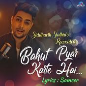Bahut Pyar Karte Hai Recreated Mp3 Song Download Bahut Pyar Karte