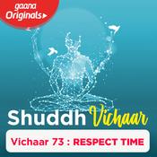 Vichaar 73- Respect Time Song