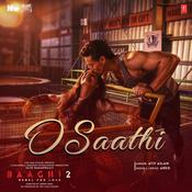 O Saathi Baaghi 2 Movie Songs