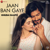 Jaan Ban Gaye Song