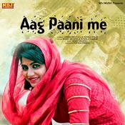 Aag Paani Me Song