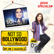 Ep-29 S2: Sona Mohapatra Song