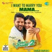 I Want to Marry you Mama Lyrics in Tamil, Charlie Chaplin 2