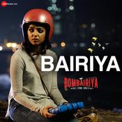 Bairiya (Navraj Hans & Akriti Kakar) Song